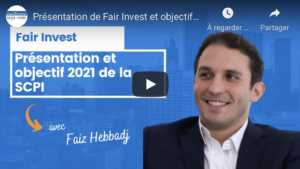 Présentation de la SCPI Fair Invest & objectifs de rendement pour 2021